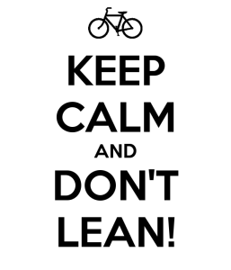 keep-calm-and-don-t-lean
